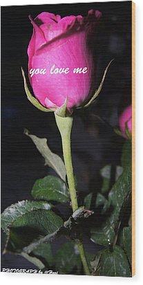 Rose For You  Wood Print by Gornganogphatchara Kalapun