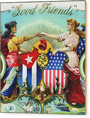 1898 Good Friends Cuban Cigars Wood Print by Historic Image