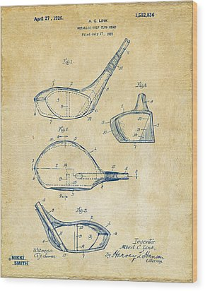 1926 Golf Club Patent Artwork - Vintage Wood Print by Nikki Marie Smith