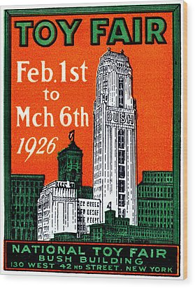 1926 New York City Toy Fair Poster Wood Print by Historic Image