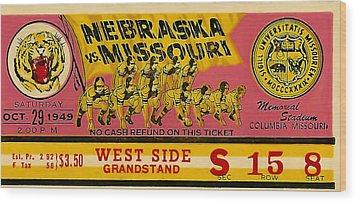 1949 Football Ticket - Nebraska Vs Missouri Wood Print by David Patterson