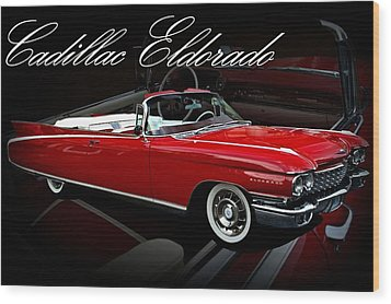 1960 Cadillac Convertible El Dorado  Wood Print by Tim McCullough