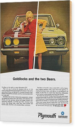 1967 Plymouth Gtx - Goldilocks And The Two Bears. Wood Print by Digital Repro Depot