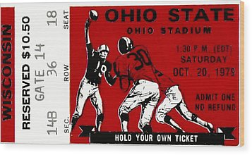 1979 Ohio State Vs Wisconsin Football Ticket Wood Print by David Patterson