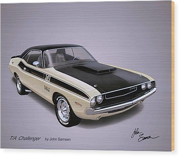 1970 Challenger T-a  Dodge Muscle Car Sketch Rendering Wood Print by John Samsen