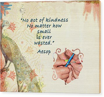 Act Of Kindness Wood Print