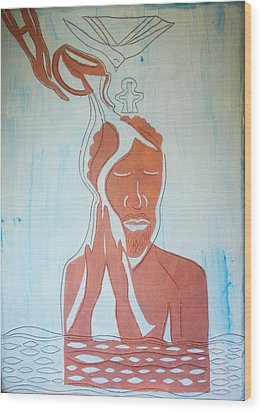 Baptism Of The Lord Jesus Wood Print by Gloria Ssali