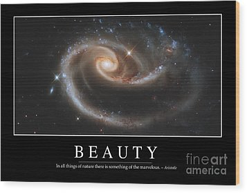 Beauty Inspirational Quote Wood Print by Stocktrek Images
