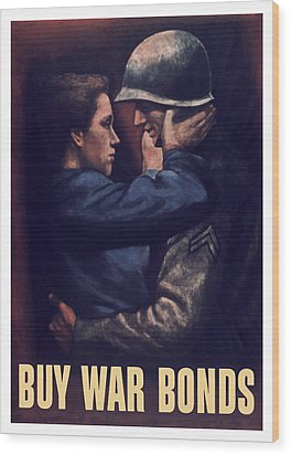 Buy War Bonds Wood Print by War Is Hell Store