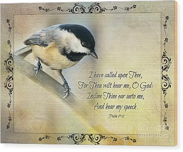 Chickadee With Verse Wood Print by Debbie Portwood