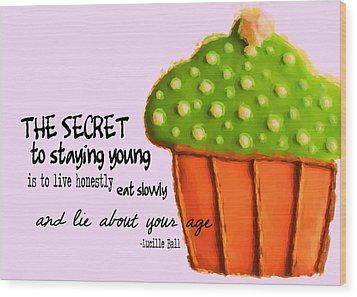 Forever Young Quote Wood Print by JAMART Photography
