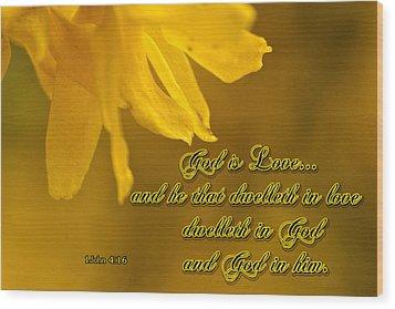 God Is Love Wood Print by Larry Bishop