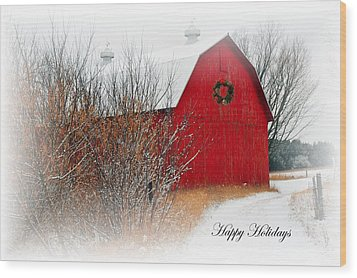 Happy Holidays Wood Print by Terri Gostola