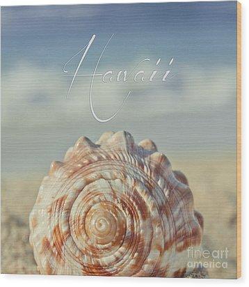 Kapukaulua Aia I Laila Ke Aloha Island Dreams Wood Print by Sharon Mau