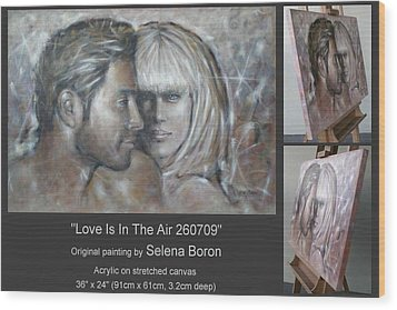 Wood Print featuring the painting Love Is In The Air 260709 by Selena Boron