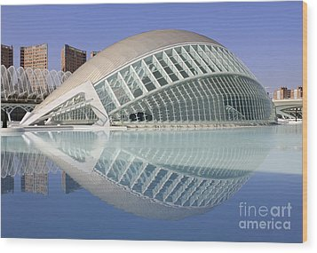 The Hemisferic In Valencia Spain Wood Print