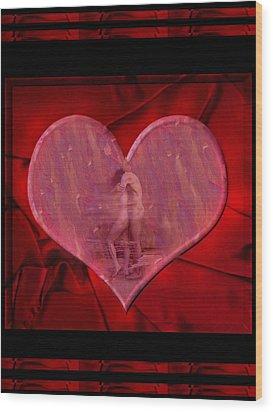 My Hearts Desire Wood Print