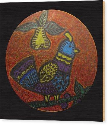 My True Love Gave To Me Wood Print by Patricia Januszkiewicz