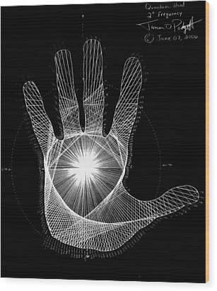 Wood Print featuring the drawing Quantum Hand Through My Eyes by Jason Padgett