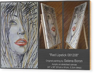 Wood Print featuring the painting Red Lipstick 081208 by Selena Boron