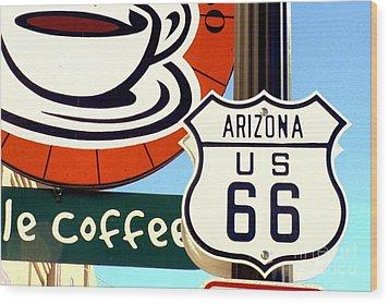 Route 66 Coffee Wood Print by Valerie Reeves