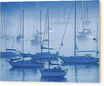 Sailboats In The Fog - Maine Wood Print by David Perry Lawrence
