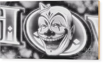 The Clown Wasn't Funny Wood Print by Newel Hunter