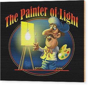 The Painter Of Light Wood Print