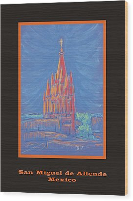 The Parroquia Wood Print by Marcia Meade