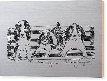 Wood Print featuring the drawing Three Puppies by Patricia Januszkiewicz