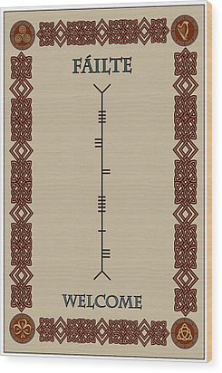 Welcome Written In Ogham Wood Print by Ireland Calling