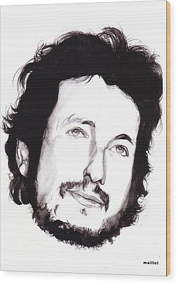 Bob Dylan Wood Print by Laurette Maillet