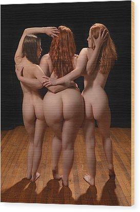 2527 Three Beautiful Woman   Wood Print by Chris Maher