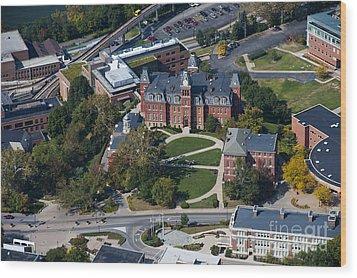 aerials of WVVU campus Wood Print by Dan Friend