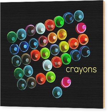 Colorful Wonderful Crayons Wood Print by Diana Angstadt