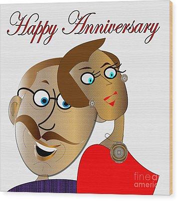 Happy Anniversary Wood Print by Iris Gelbart