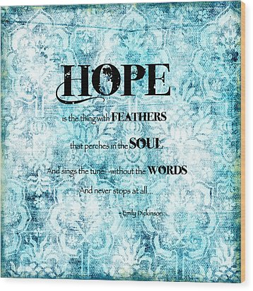 Hope Wood Print by Bonnie Bruno