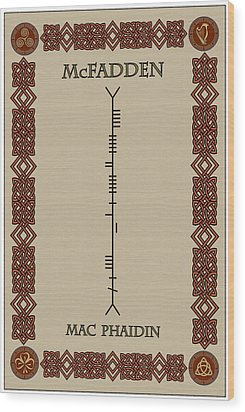 Mcfadden Written In Ogham Wood Print