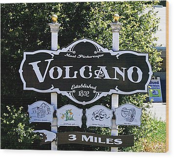 3 Miles To Volcano Wood Print by Joseph Coulombe