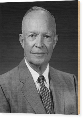 President Dwight Eisenhower  Wood Print by War Is Hell Store