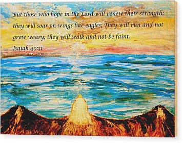 Soar On Wings Like Eagles... Wood Print