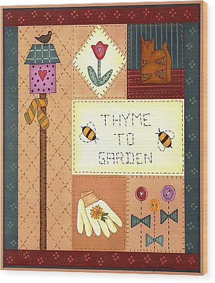 Thyme To Garden Wood Print by Tracy Campbell