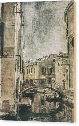 Venice Back In Time Wood Print