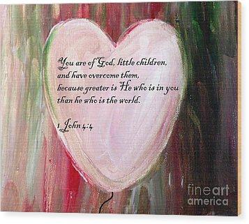 God Is Love Wood Print