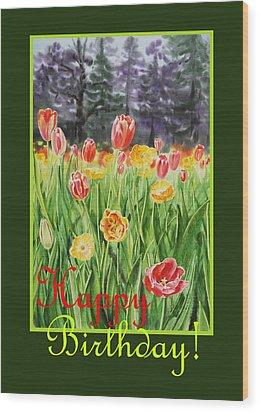 Happy Birthday  Wood Print by Irina Sztukowski