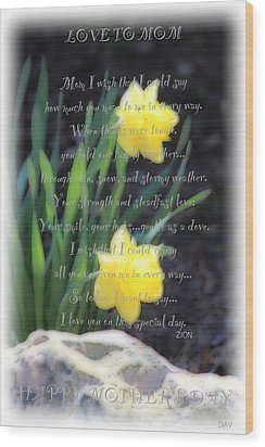 Mothers Day Card Wood Print by Debra     Vatalaro