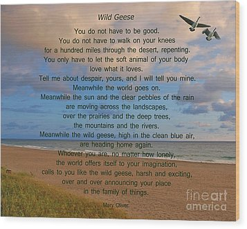 40- Wild Geese Mary Oliver Wood Print by Joseph Keane