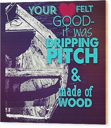 Dripping Pitch Wood Print