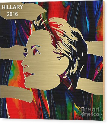 Hillary Clinton Gold Series Wood Print by Marvin Blaine