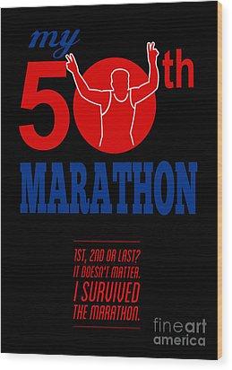 50th Marathon Race Poster  Wood Print by Aloysius Patrimonio